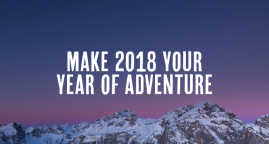 Five Reasons to Make 2018 Your Year of Adventure!